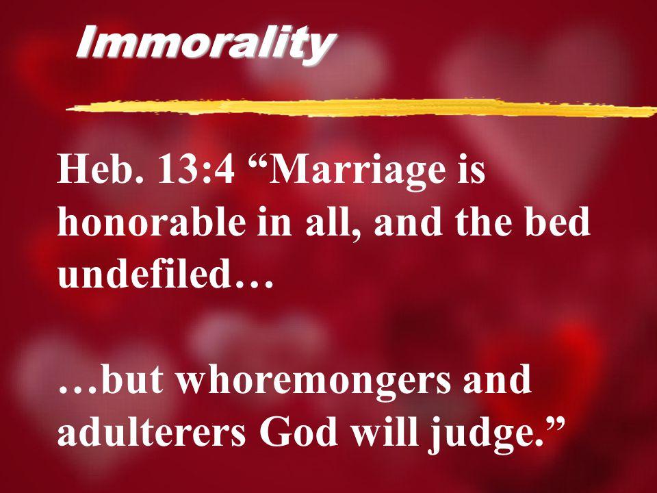 Immorality Heb.