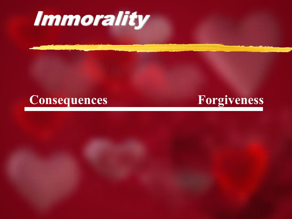 ForgivenessConsequences Immorality
