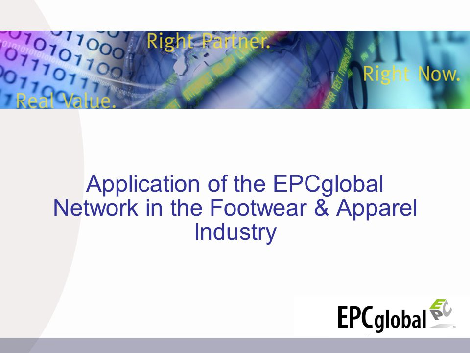 Application of the EPCglobal Network in the Footwear & Apparel Industry