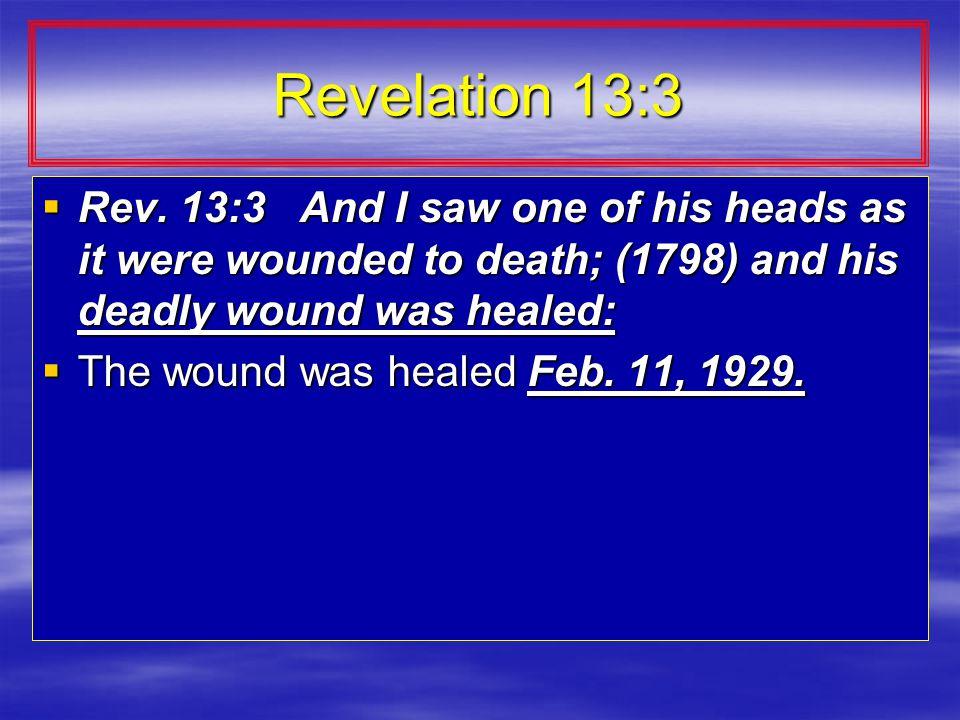 Revelation 13:3  Rev.