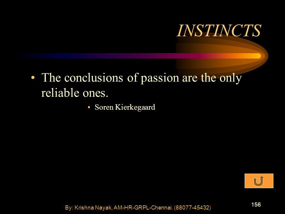 156 The conclusions of passion are the only reliable ones.