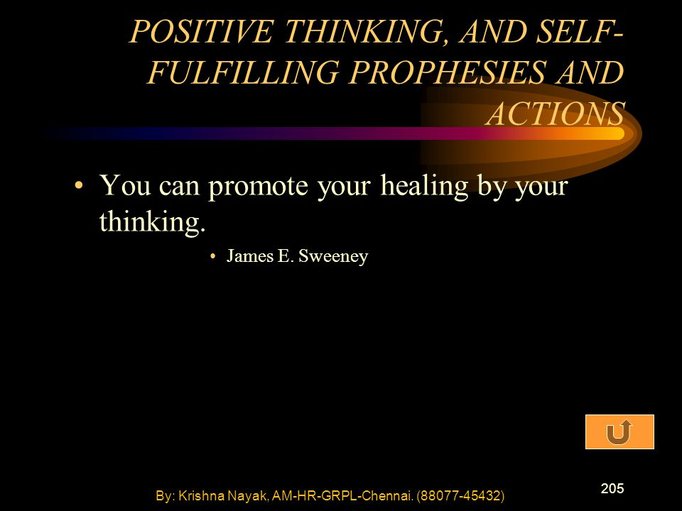 205 You can promote your healing by your thinking.