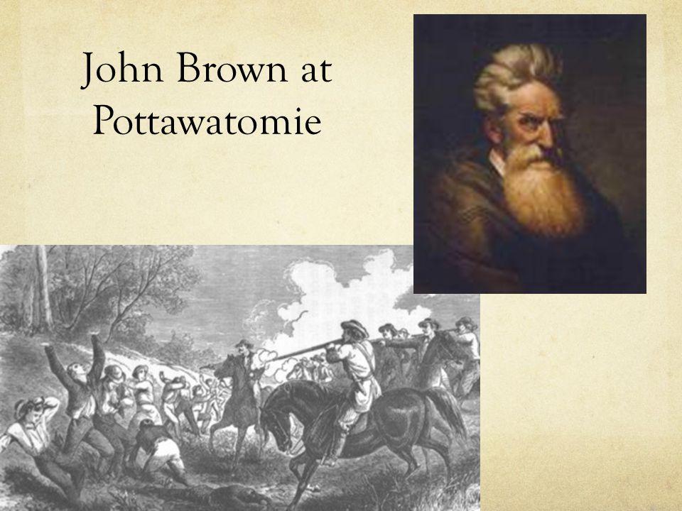 John Brown at Pottawatomie