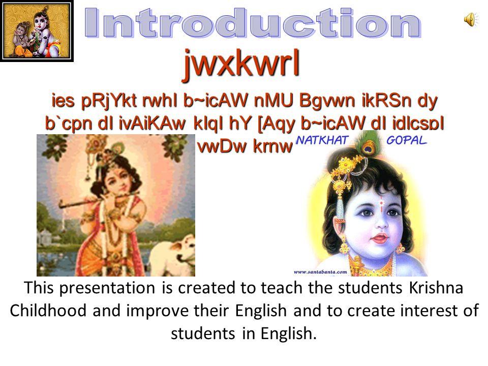 ivSw:-AMgryjI jmwq:-A`TvI Nirmal kaur(English.Misstress) Student:-Shivani,Simranjeet kaur,Vandana,Amandeep kaur Project Help By School:- GSSS Got Poka