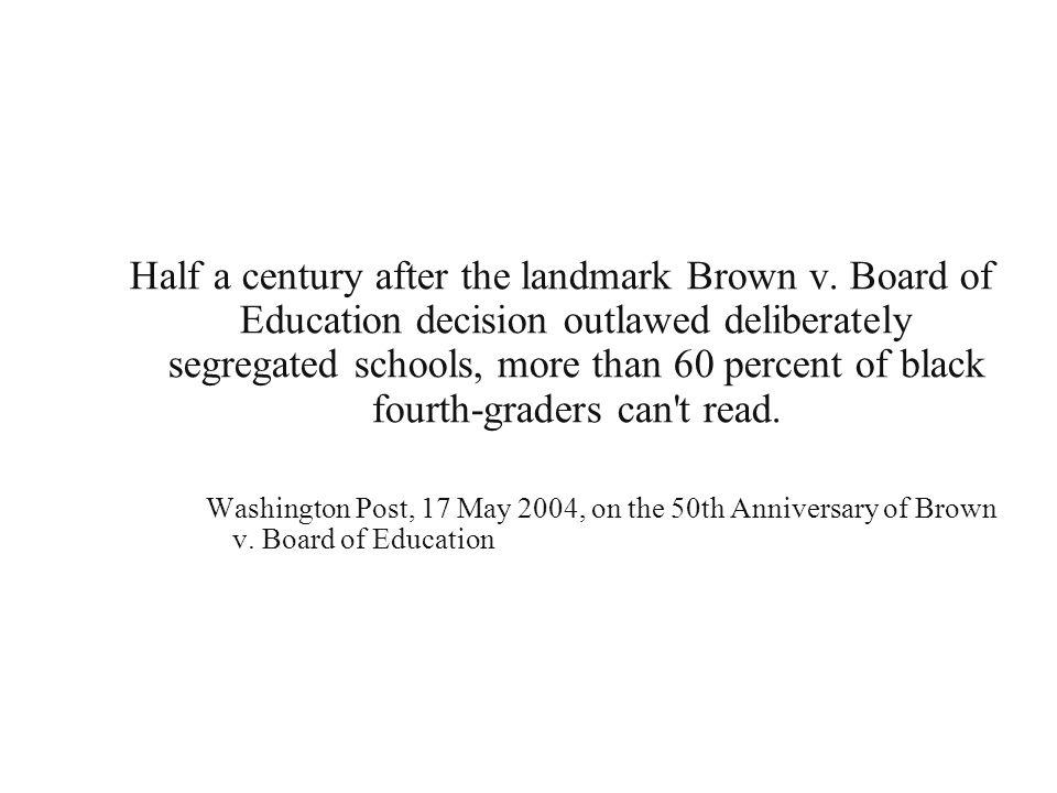 Half a century after the landmark Brown v.