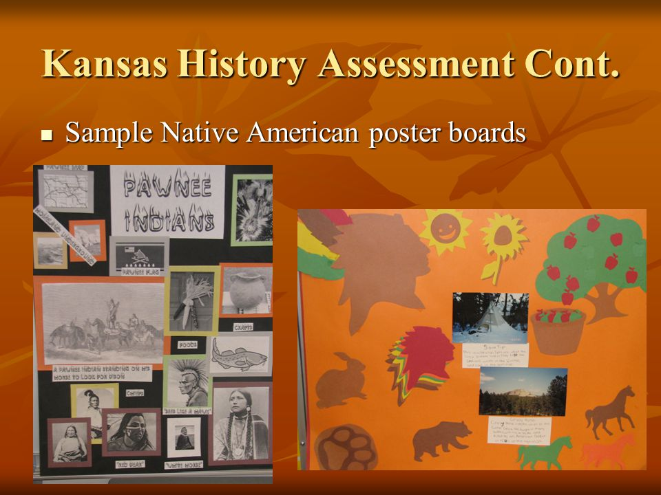 Kansas History Assessment Poster Project Poster Project  Assign students to groups of three.