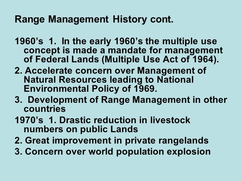 Range Management History cont. 1960's 1.