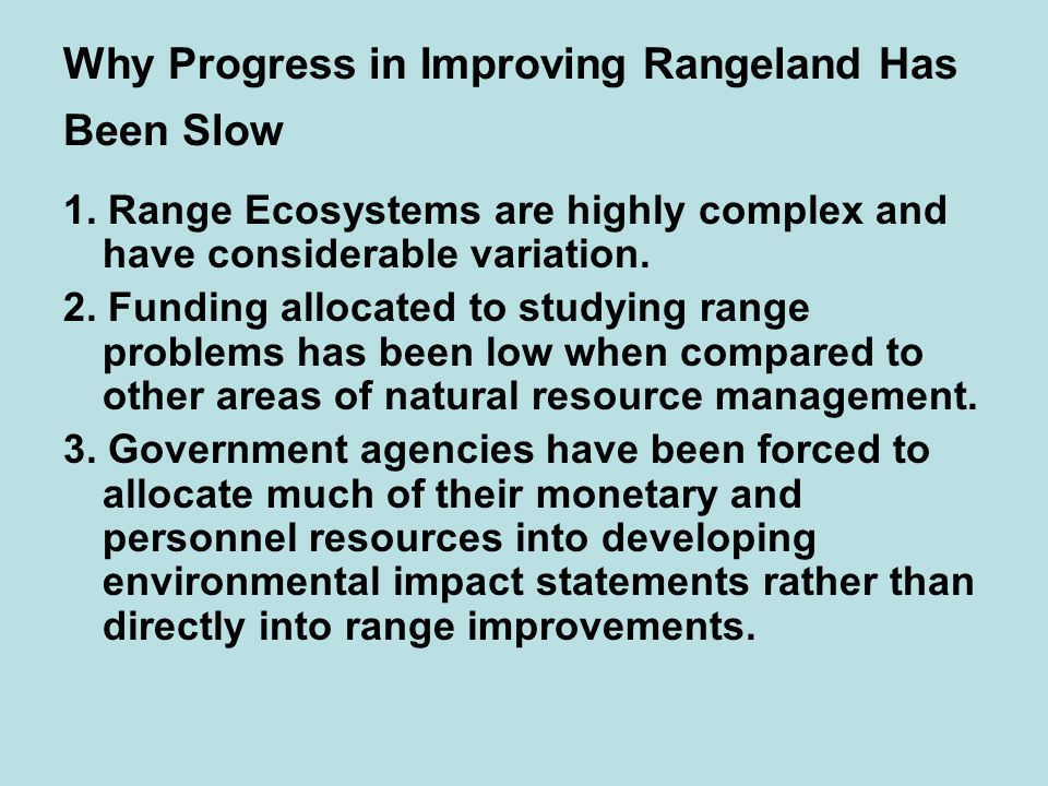 Why Progress in Improving Rangeland Has Been Slow 1.