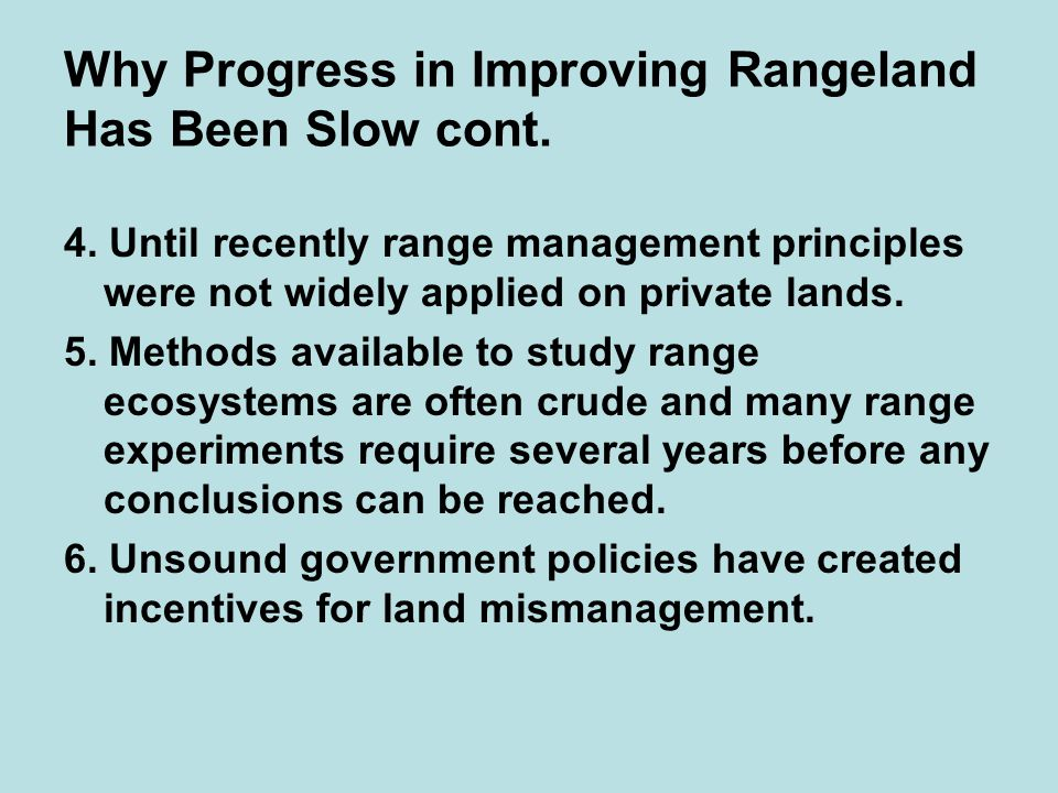 Why Progress in Improving Rangeland Has Been Slow cont.