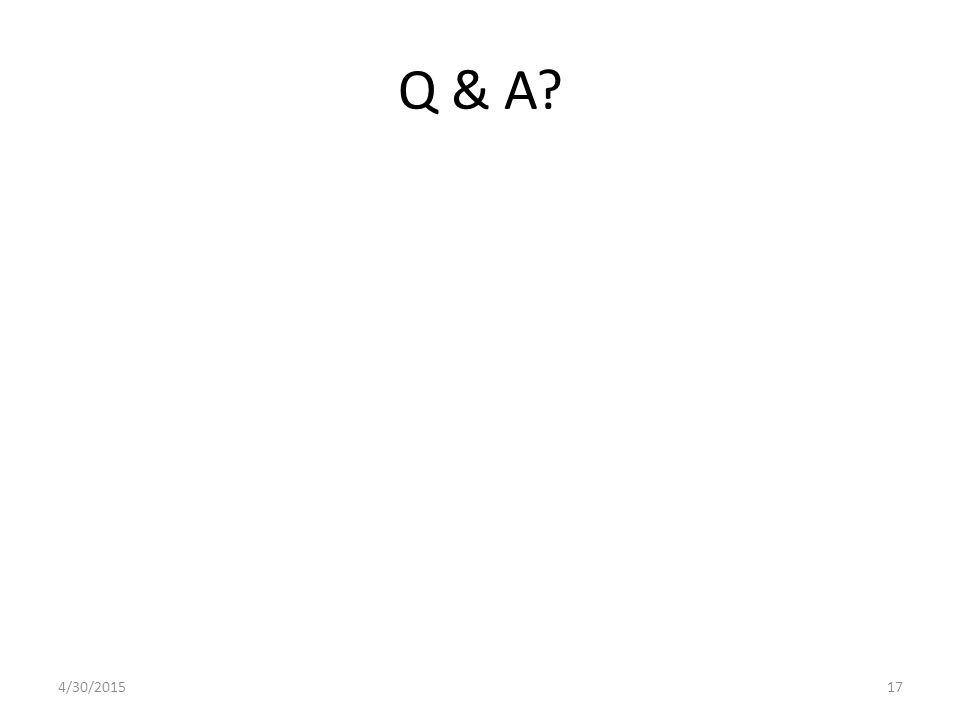 Q & A? 4/30/201517