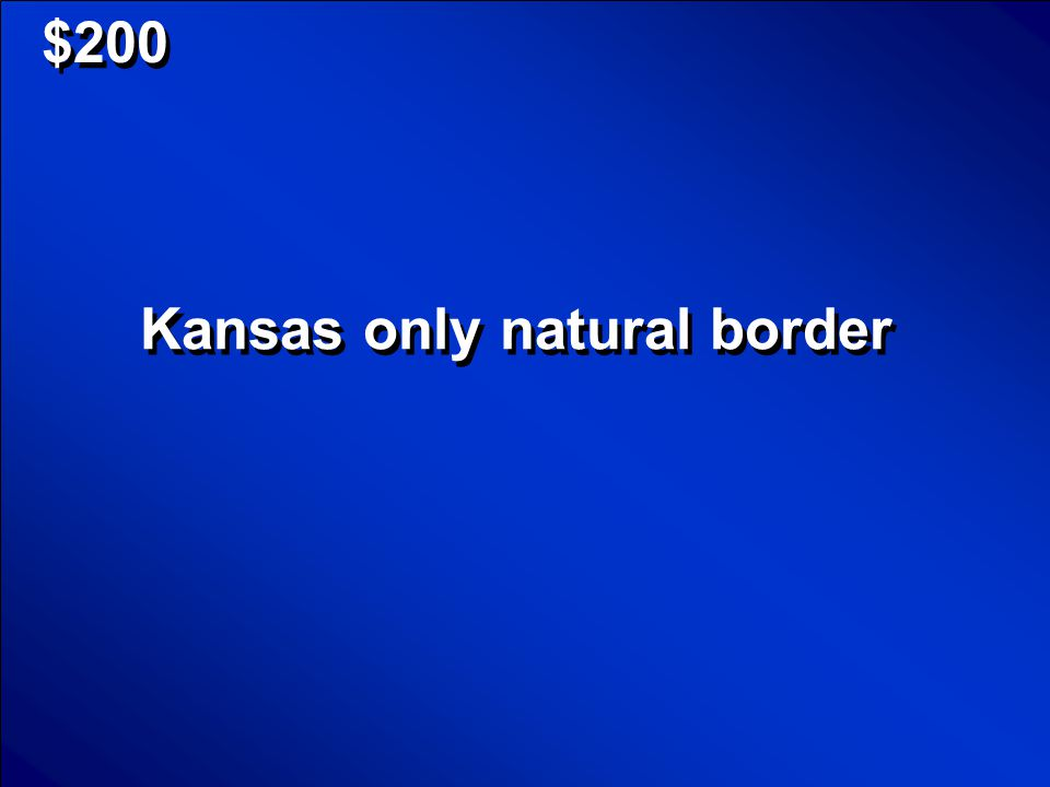© Mark E. Damon - All Rights Reserved $1000 What was the Kansas-Nebraska Act Scores