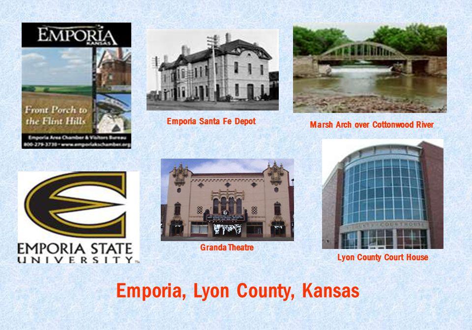 Emporia, Lyon County, Kansas Emporia Santa Fe Depot Marsh Arch over Cottonwood River Granda Theatre Lyon County Court House