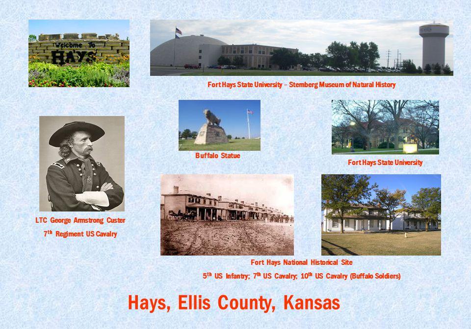 Hays, Ellis County, Kansas Fort Hays State University – Sternberg Museum of Natural History Fort Hays State University Buffalo Statue LTC George Armst