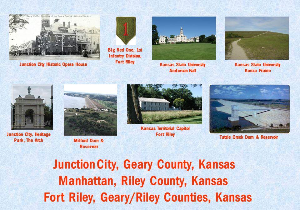 Junction City, Geary County, Kansas Manhattan, Riley County, Kansas Fort Riley, Geary/Riley Counties, Kansas Junction City Historic Opera House Juncti