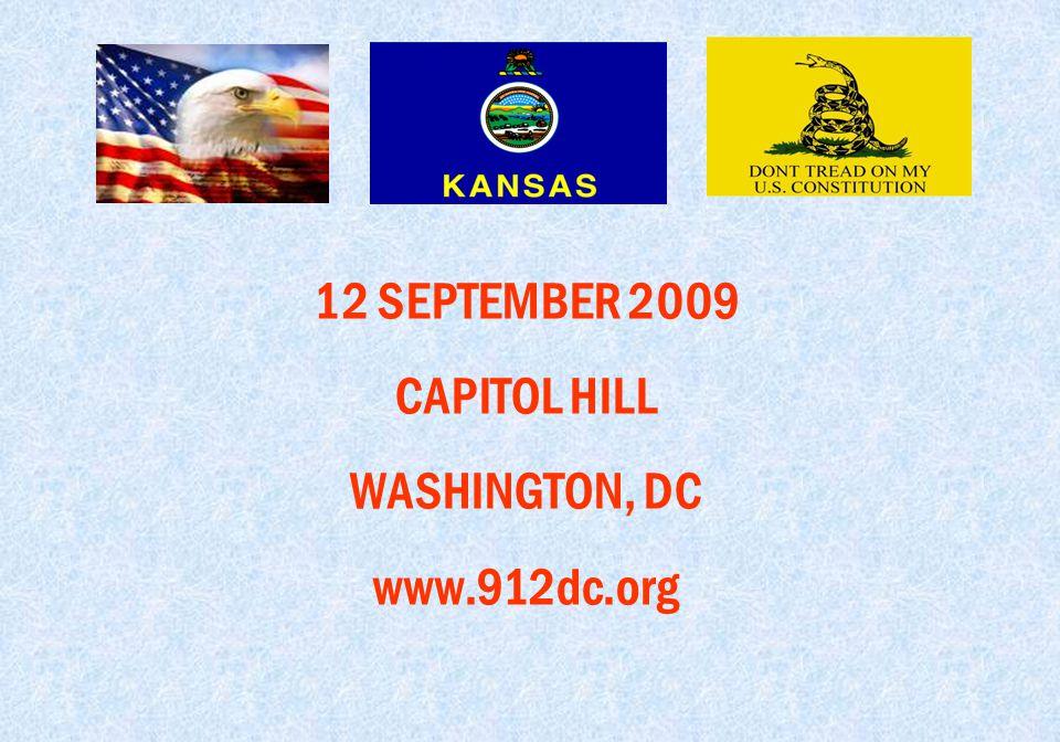 12 SEPTEMBER 2009 CAPITOL HILL WASHINGTON, DC www.912dc.org