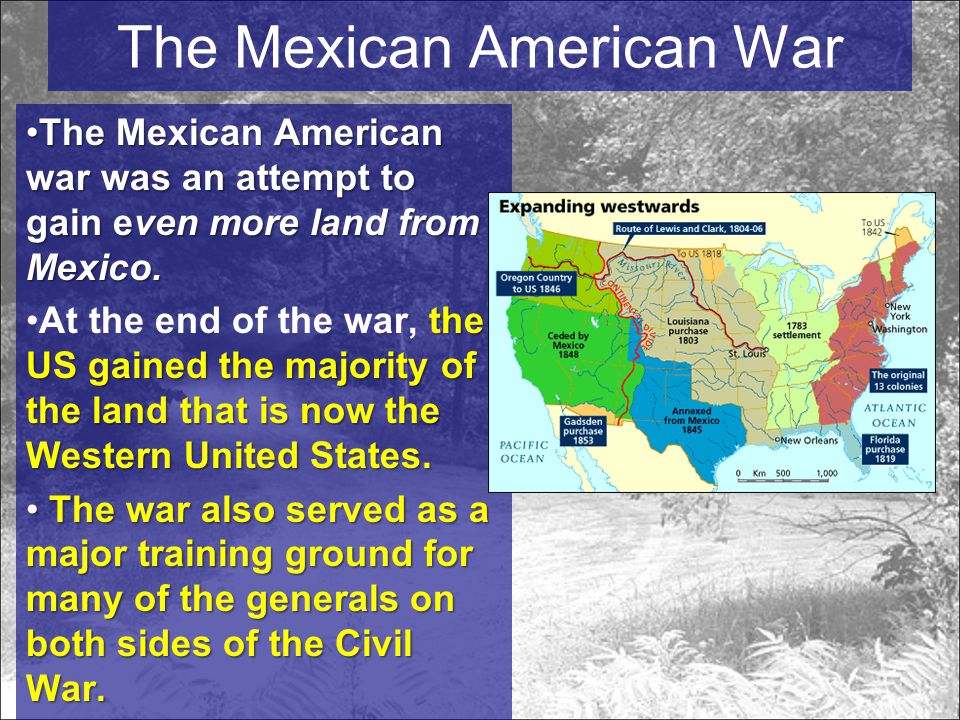 The Mexican American War The Mexican American warwas an attempt to gain even more land from Mexico.The Mexican American war was an attempt to gain even more land from Mexico.
