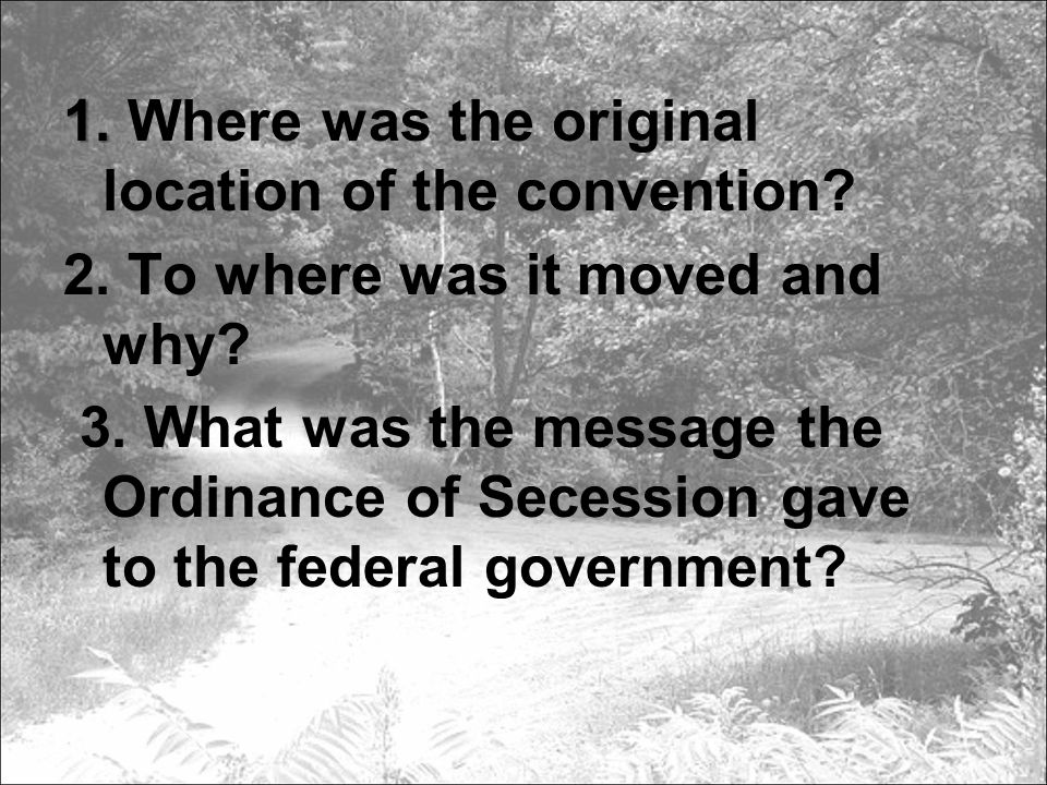 1. 1. Where was the original location of the convention.