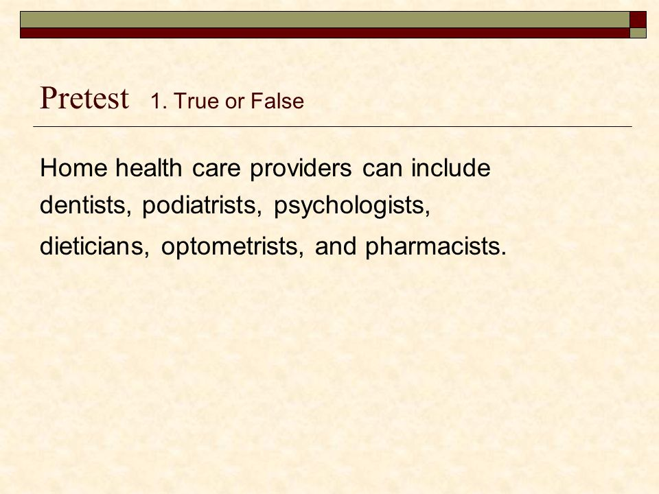 Which of the following applies to the Medicare provision of home medical equipment.
