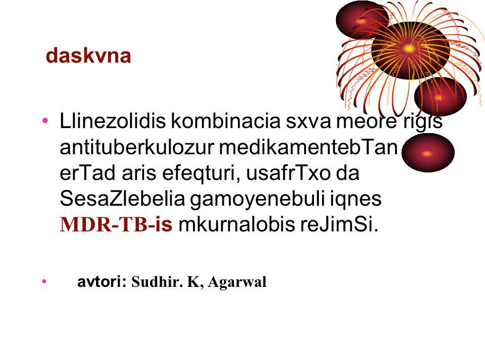 jgufipreparatebi I jgufi _ I rigis tubsawinaaRmdego abebi izoniazidi (H); rifampicini (R); etambutoli (E); pirazinamidi (Z); rifabutini (Rfb) II jgufi _ saineqcio preparatebikanamicini (Km); amikacini (Am); kapreomicini (Cm); streptomicini (S) III jgufi _ fTorqinolonebimoqsifloqsacini (Mfx); levofloqsacini (Lfx); ofloqsacini (Ofx); IV jgufi _ II rigis baqteriostatikuri moqmedebis abebi eTionamidi (Eto); proTionamidi (Pto); cikloserini (Cs); terizidoni (Trd); para- amino salicilis mJava (PAS).