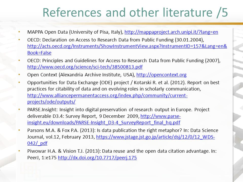 References and other literature /5 MAPPA Open Data (University of Pisa, Italy), http://mappaproject.arch.unipi.it/?lang=enhttp://mappaproject.arch.uni
