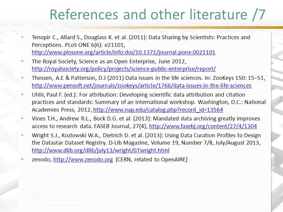 References and other literature /7 Tenopir C., Allard S., Douglass K.