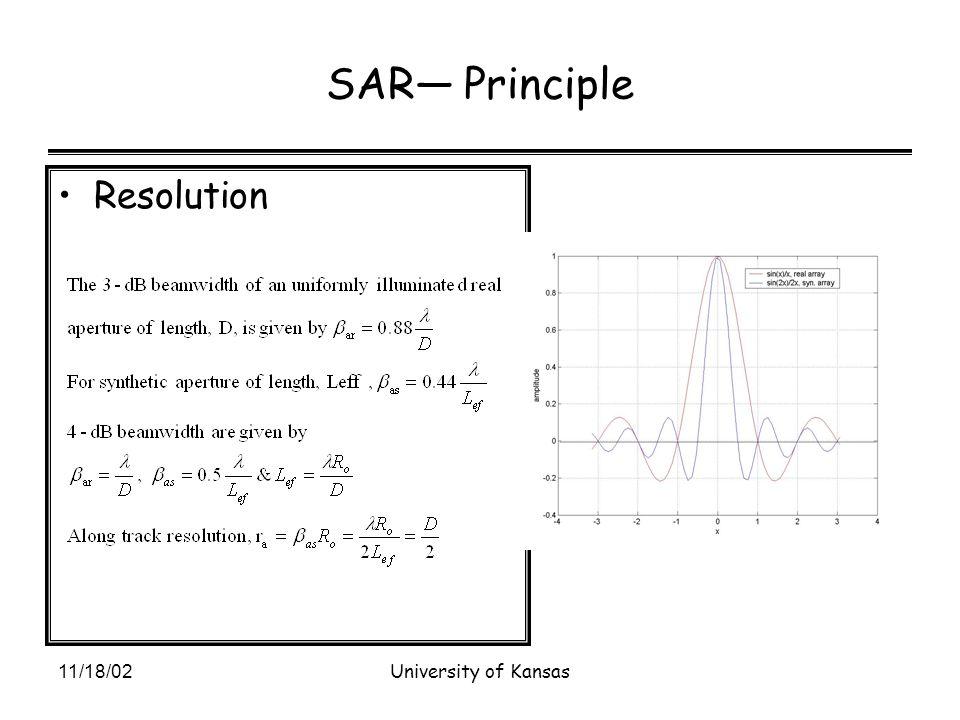 11/18/02University of Kansas SAR— Principle Resolution