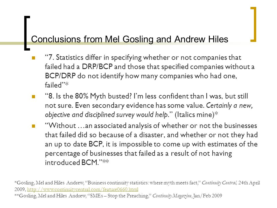 Conclusions from Mel Gosling and Andrew Hiles 7.