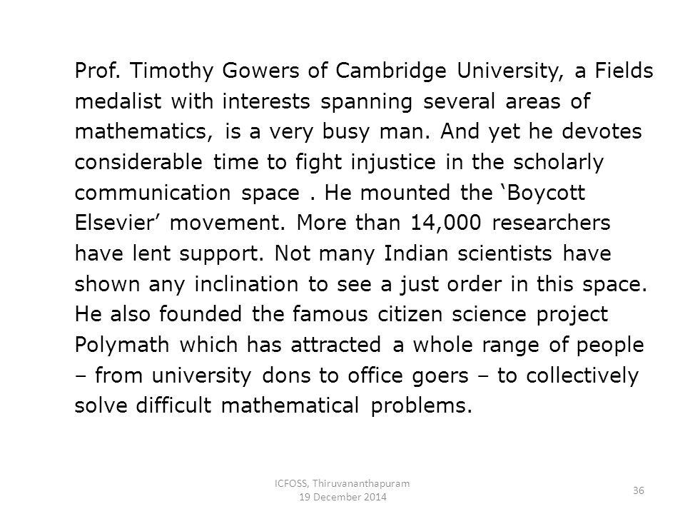 ICFOSS, Thiruvananthapuram 19 December 2014 36 Prof.