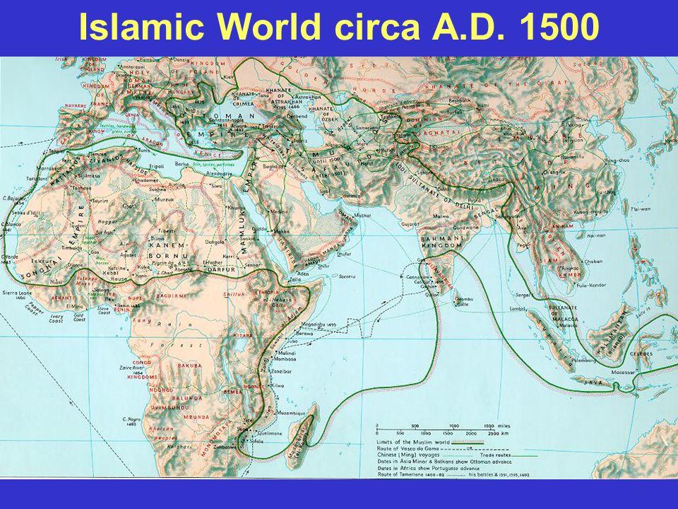 Islamic World circa A.D. 1500