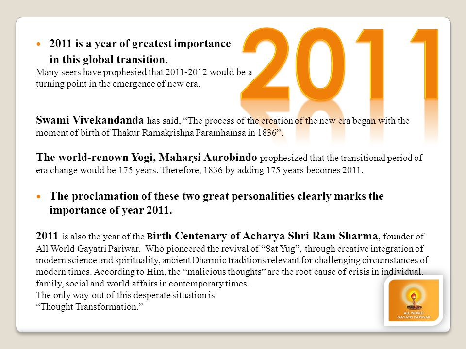 2011 is a year of greatest importance in this global transition.