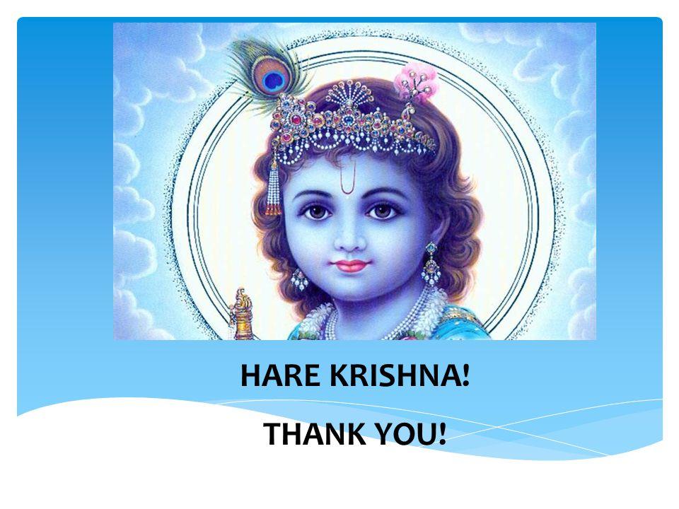 HARE KRISHNA! THANK YOU!