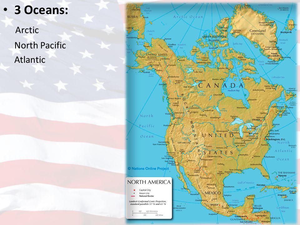 3 Oceans: Arctic North Pacific Atlantic