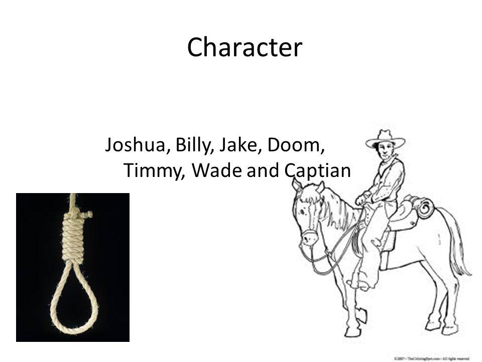 Character Joshua, Billy, Jake, Doom, Timmy, Wade and Captian
