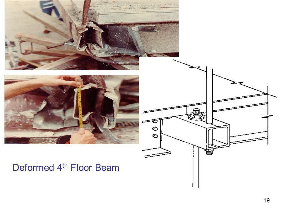 19 Deformed 4 th Floor Beam