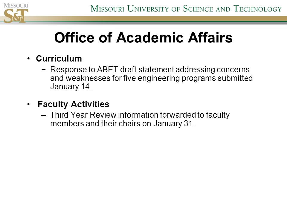Curriculum −Response to ABET draft statement addressing concerns and weaknesses for five engineering programs submitted January 14.