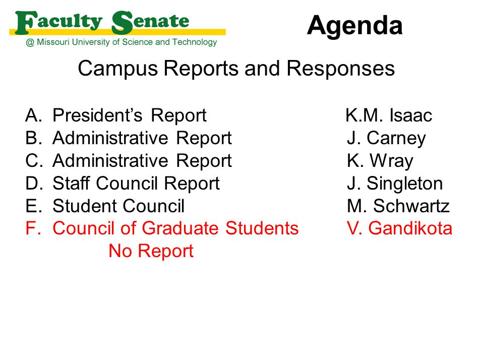 Agenda Campus Reports and Responses A.President's Report K.M.