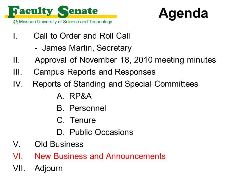 Agenda I. Call to Order and Roll Call - James Martin, Secretary II.