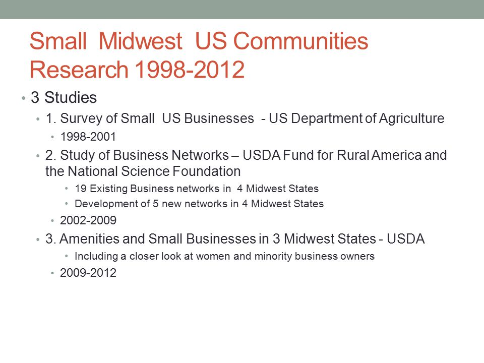 Small Midwest US Communities Research 1998-2012 3 Studies 1.