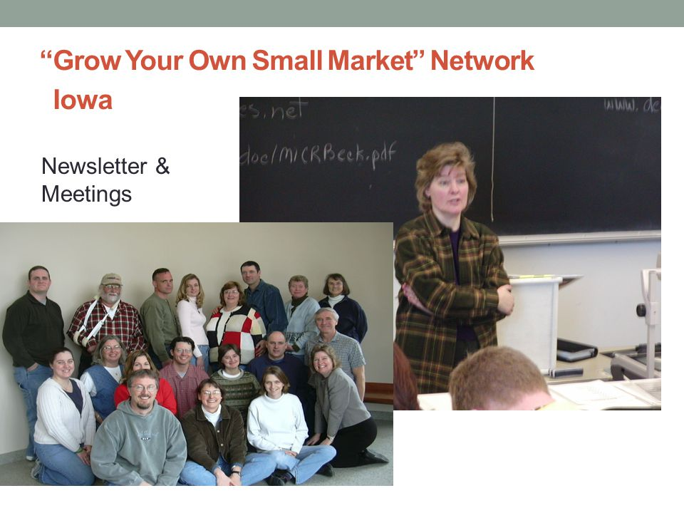 Grow Your Own Small Market Network Iowa Newsletter & Meetings