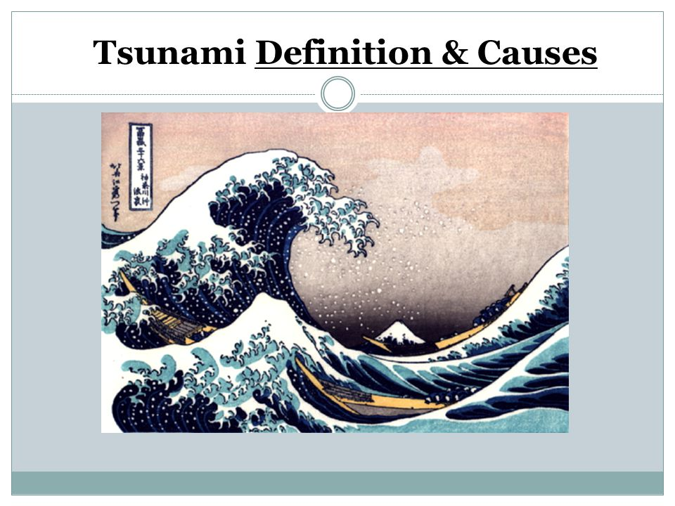 Tsunami Definition & Causes