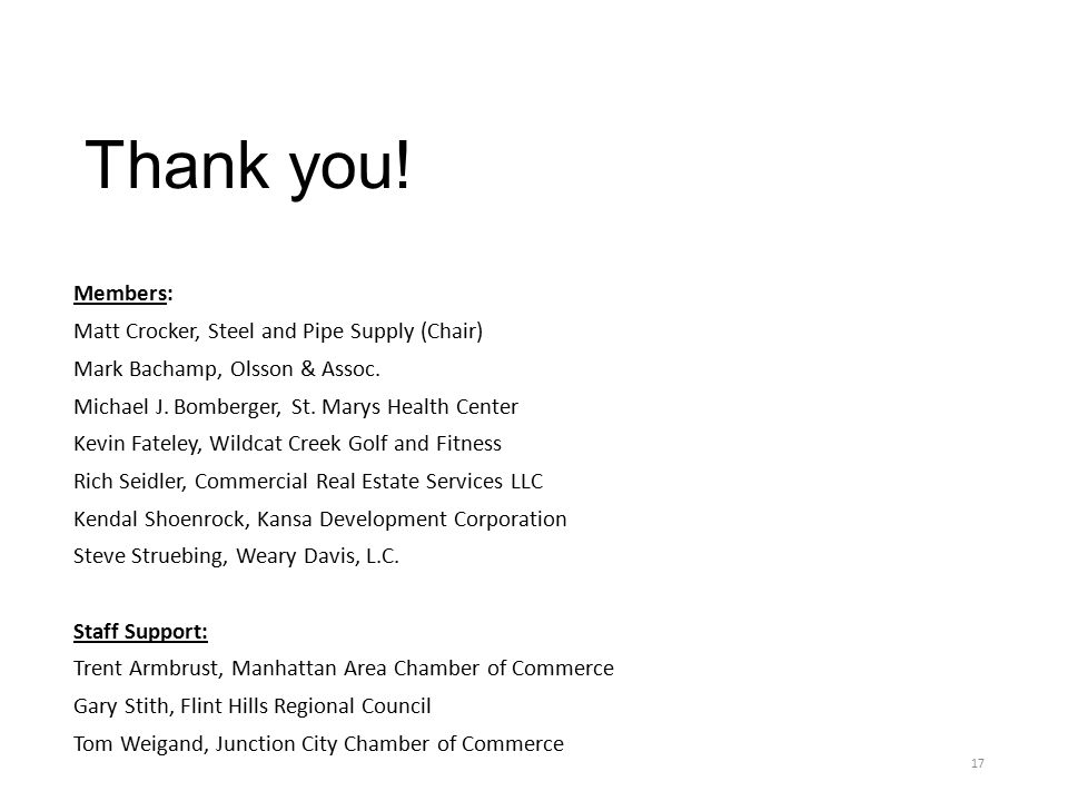 Thank you. Members: Matt Crocker, Steel and Pipe Supply (Chair) Mark Bachamp, Olsson & Assoc.