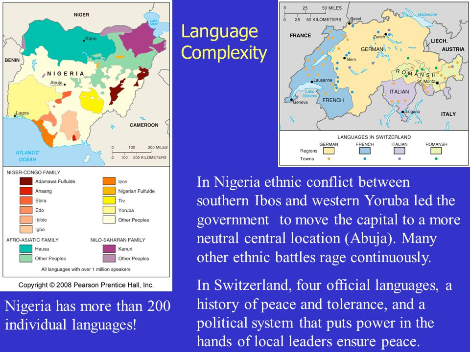 Language Complexity In Nigeria ethnic conflict between southern Ibos and western Yoruba led the government to move the capital to a more neutral centr