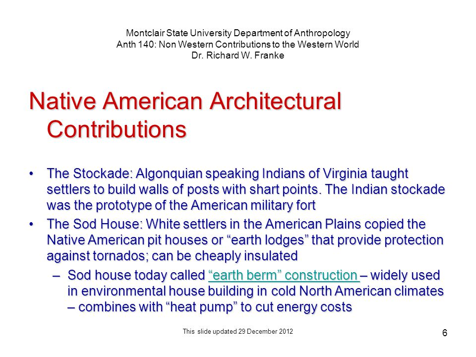 6 Montclair State University Department of Anthropology Anth 140: Non Western Contributions to the Western World Dr.