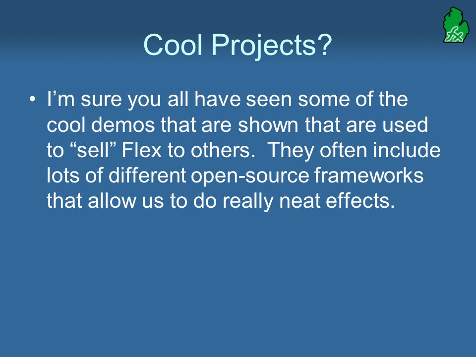 Cool Projects.