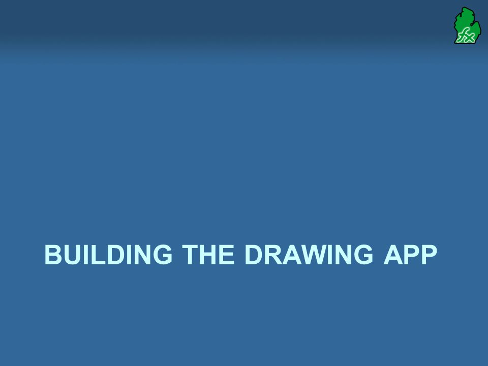 BUILDING THE DRAWING APP