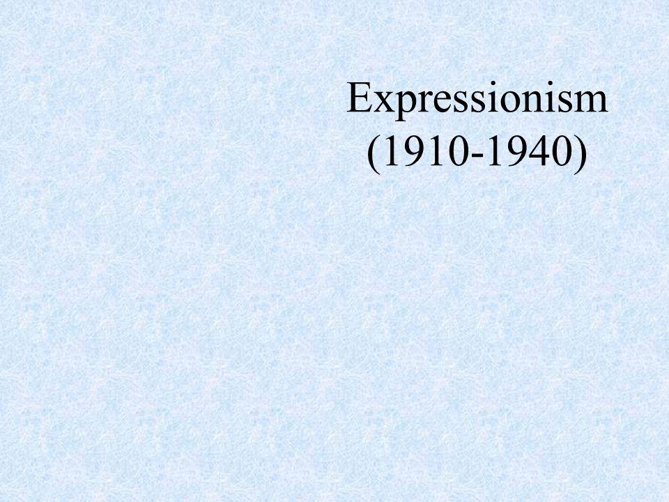 Expressionism (1910-1940)