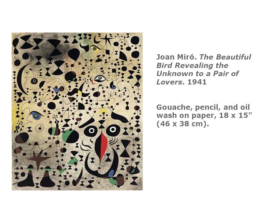 Joan Miró. The Beautiful Bird Revealing the Unknown to a Pair of Lovers.