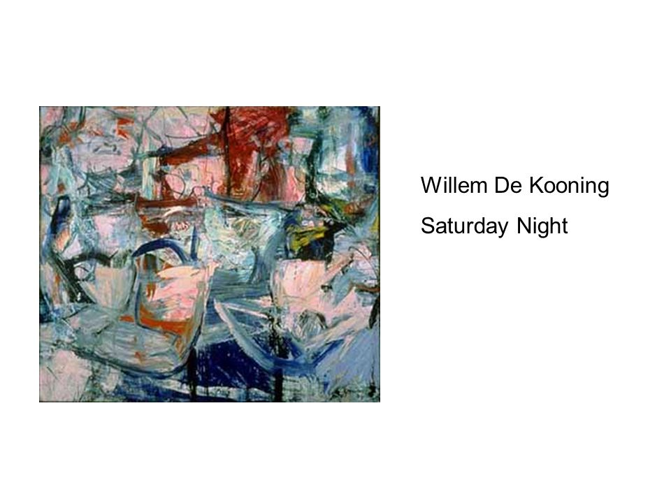 Willem De Kooning Saturday Night
