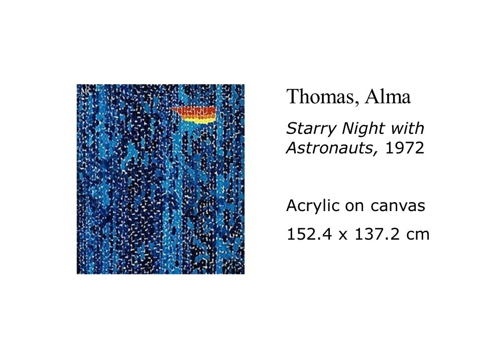Thomas, Alma Starry Night with Astronauts, 1972 Acrylic on canvas 152.4 x 137.2 cm