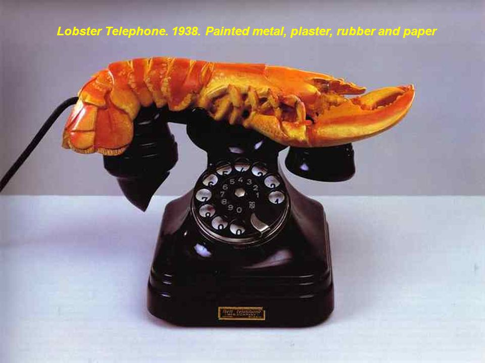 Lobster Telephone. 1938. Painted metal, plaster, rubber and paper